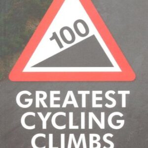 100-Greatest-Cycling-Climbs-A-Road-Cyclists-Guide-to-Britains-Hills-0