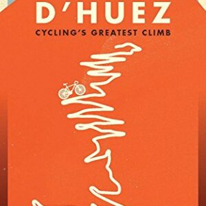 Alpe-dHuez-The-Story-of-Pro-Cyclings-Greatest-Climb-0